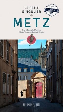 Couverture du Petit Singulier de Metz, guide touristique